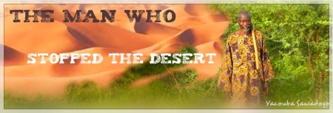 L'uomo che é riuscito a respingere il deserto